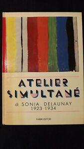 Malochet: Atelier simultané di Sonia Delaunay. 1923 - 19234  Fabbri,1984