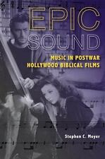 Epic Sound Music in Postwar Hollywood Biblical Films by Stephen Meyer NEW SEALED