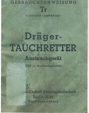 U-BOOT-WAFFE DRÄGER-TAUCHRETTER GEBRAUCHANWEISUNG