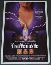 DEATH BECOMES HER 1992 ORIGINAL 11x17 MOVIE POSTER! MERYL STREEP & BRUCE WILLIS!