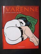 ALEX VARENNE PEINTURES 2000/2004 BFB EDITIONS NEUF