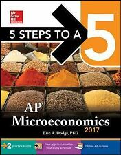 5 Steps to a 5: AP Microeconomics 2017 by Eric Dodge (2016, Paperback)