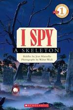 I Spy A Skeleton (Scholastic Reader Level 1) by Jean Marzollo