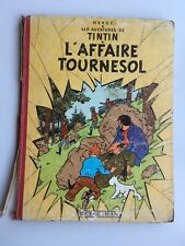 TINTIN - L'AFFAIRE TOURNESOL - B 22 - 1957  HERGÉ