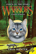 Warriors: Omen of the Stars #2: Fading Echoes, Hunter, Erin | Paperback Book | 9
