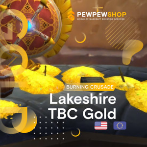 TBC Classic Gold Lakeshire Server Alliance/Horde in stock! Fast delivery