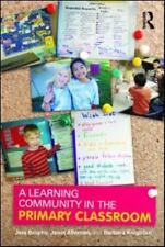A Learning Community in the Primary Classroom by Janet Alleman, Jere Brophy...