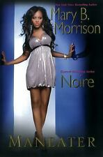 NEW - Maneater by Morrison, Mary B.