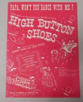 Papa Won't You Dance With Me? Sheet Music from High Button Shoes 1947