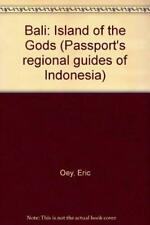 Bali: Island of the Gods (PASSPORT'S REGIONAL GUIDES OF INDONESIA)