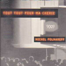 CD single Michel POLNAREFF Tout tout pour ma cherie 2-TR CARD SLEEVE NEW SEALED
