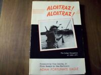 Alcatraz! Alcatraz!: The Indian Occupation of 1969-19... by Fortunate Eagle, Ada