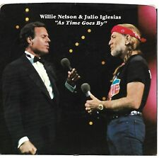 NELSON, Willie; & Julio Iglesias  (As Time Goes By)  Columbia 38-04495 + Pic Slv