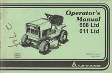 1985 allis- chalmers 608 ltd & 611 ltd tractor operator's manual 1674494