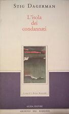 Stig Dagerman, L'isola dei condannati, Guida, Napoli 1985