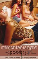 Nothing Can Keep Us Together, Von Ziegesar, Cecily, Very Good Book