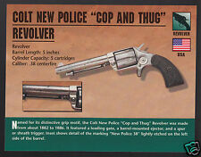 COLT NEW POLICE COP AND THUG REVOLVER .38 Gun Classic Firearms PHOTO CARD
