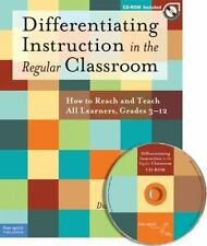 Differentiating Instruction in the Regular Classroom: How to Reach and Teach Al