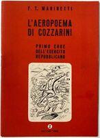 Futurismo Marinetti F. L'Aeropoema di Cozzarini Primo Eroe...Edizioni Erre 1944