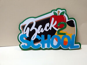 Back to School Title paper piecing Premade Scrapbook Pages