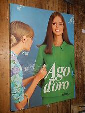 Ago d'Oro N. Monanni Rizzoli 1966 L1 ^