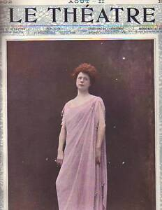 1902 Le Theatre August 15-Mathilde Salle; Renee du Minil; Yvonne Garrick; Yahne