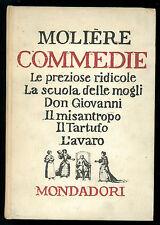 MOLIERE COMMEDIE MONDADORI 1960 LE PREZIOSE RIDICOLE DON GIOVANNI L'AVARO