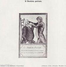 IL DENTISTA PATRIOTA. Odontoiatria. Medicina. Dentiste. Dentist. Zahnarzt. 1929