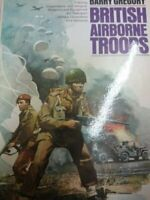 British Airborne Troops ([Macdonald illustrated wa... by Gregory, Barry Hardback