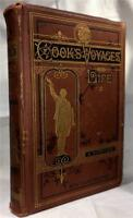1878 NARRATIVE OF THE VOYAGES ROUND THE WORLD CAPTAIN JAMES COOK EXPLORATION