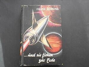 Frank Berning - SF - LB - und sie flohen zur Erde - Zeit ?