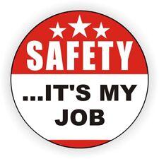 Hard Hat Sticker | SAFETY ITS MY JOB | Foreman Laborer Welder Scaffold Builder