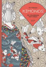 ART THERAPIE KIMONOS 100 COLORIAGES ANTI-STRESS coloriage HACHETTE