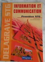 2005 Informazione Comunicazione 1ère Stg Delagrave Infolio Tbe
