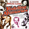 YODELING MEMORIES * 24 COUNTRY CLASSICS * New CD  * Jimmie Rodgers, Roy Rogers