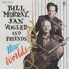 SIGNED - BILL MURRAY, JAN VOGLER AND FRIENDS - NEW WORLDS - CD - BRAND NEW