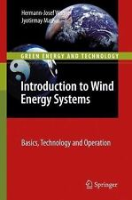 Green Energy and Technology Ser.: Introduction to Wind Energy Systems :...