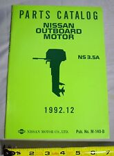 NOS Nissan M-140-B Outboard Boat Motor Parts Catalog NS 3.5A, 1992.12
