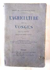 LIVRE L'AGRICULTURE DANS LES VOSGES Ch. LAFITE 1904