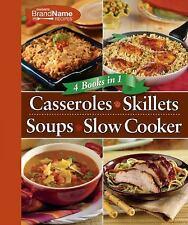 Casseroles; Skillets; Soups; Slow Cooker (2010, Spiral)