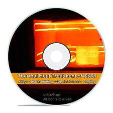 Heat Treatment of Steel Iron Blacksmith Alloys Cupola & Blast Furnace CD DVD V69