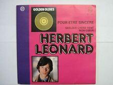 HERBERT LEONARD 45 TOURS BELGIQUE POUR ETRE SINCERE+