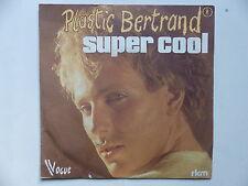 45 Tours PLASTIC BERTRAND Super cool , affection 1101