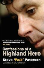 Steve Pele Paterson: Confessions of a Highland Hero, Paterson, Steve Paperback