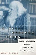 A Well-ordered Thing: Dmitrii Mendeleev And The Shadow Of The Periodic Table, Go