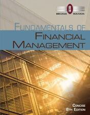 Fundamentals of Financial Management by Eugene F. Brigham and Joel F. Houston (2