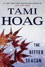 The Bitter Season by Tami Hoag (2016, Paperback, Large Type)