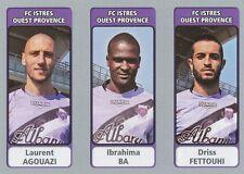 N°568 AGOUAZI - IBRAHIMA BA - FETTOUHI # FC.ISTRES STICKER PANINI FOOT 2012