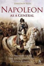 Napoleon as a General: Command from the Battlefield to Grand Strategy-ExLibrary