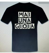 MAI UNA GIOIA T-Shirt-MAGLIA-maglietta-FELPA UOMO FUNNY DIVERTENTE